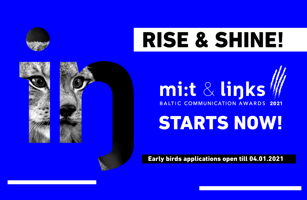 "Rise & Shine! ""Mi:t & Links. Baltic Communication Awards 2021"" is on the way!"